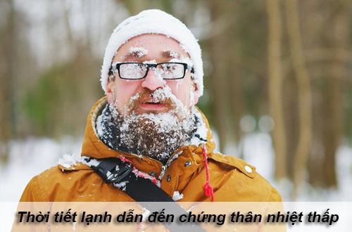 Thời tiết lạnh là nguyên nhân chính gây ra chứng thân nhiệt thấp