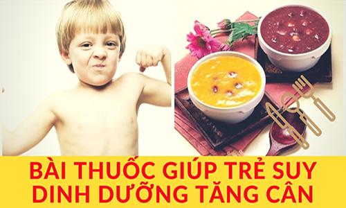 Bài thuốc đông y trị suy dinh dưỡng cho trẻ